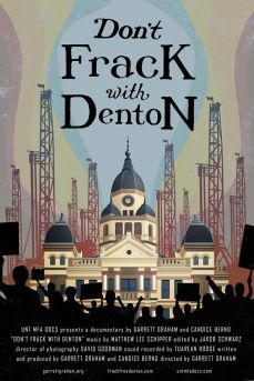 Don't Frack With Denton Movie Poster
